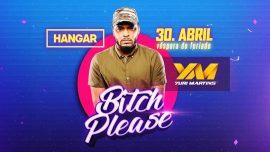 Bitch Please com Yuri Martins @ Hangar Eventos