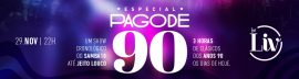 ESPECIAL PAGODE 90 @ BE LIV